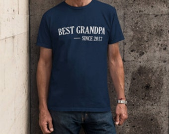 Best Grandpa Since 2017 - New Grandfather shirt - Grandparents Announcement - Grandpa t shirt - Shirt for Dad tobe Grandpa