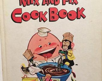 Vintage Kids Cookbook Young Children's Mix and Fix Cook Book 1975 Parents Magazine Humpty Dumpty