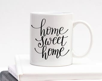 Home Sweet Home Mug, Housewarming Gift, Mug, Cup, Coffee Mug, Real Estate Closing Gift, New House, New Home, Gift, Present, Home Sweet Home