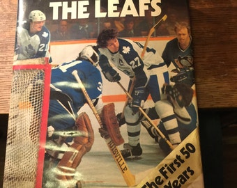 Hardcover Book: The Leafs - The First 50 Years