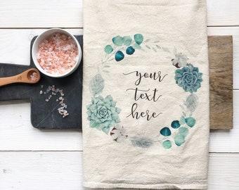 CUSTOMIZABLE Tea Towel Your Phrase Custom Wedding Gift Housewarming Gift Flour Sack Towel Customized Bridal Shower Gift Farmhouse Decor