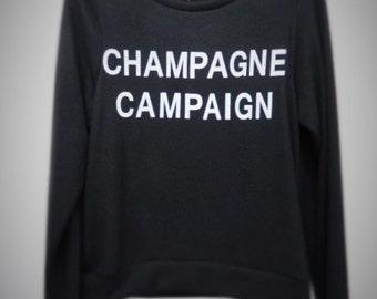Champagne Campaign Womens Sweatshirt