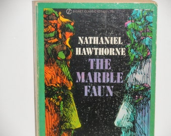 The Marble Faun - Nathaniel Hawthorne - Paperback Novel American Literature - Signet Classic 1961 - Vintage Paperback Book
