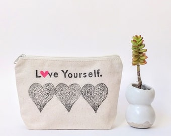 Love Yourself, Feminist Gift, Girl Power, Personalized Makeup Bag, Bridesmaid Cosmetic Bag, Best Friend Gift, Custom Zipper Pouch