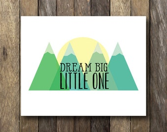 Dream Big Little One Printable - Instant Download - Green Nursery Art - Dream Big Little One - Nursery Printable Art - Green Nursery