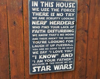 """Custom Carved Wooden Sign - """"STAR WARS- In this house we do"""""""