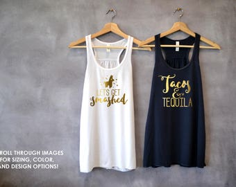 Fiesta Tank Tops, Tacos and Tequila, Let's Get Smashed, Pinata Shirt, Bachelorette Party Shirts, Taco Tuesday, Mexico Vacation, Tequila Tank