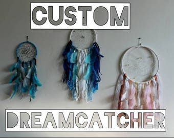 Custom Dreamcatcher by DreamMaze / Dream Catcher Made to Order / Small Medium or Large