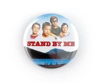 """Stand By Me - 1"""" Button Pin"""
