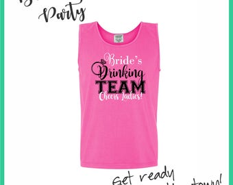 Bride Drinking Team Tanks - Drinking Team Tshirts | Bridesmaid Gift | Bachelorette Party | Bachelorette Weekend | Bridal Party Gift