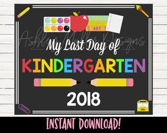 Last Day of Kindergarten Sign - Last Day of School Sign Printable - Last Day of School Sign - Kindergarden - Chalkboard Sign Instant Downloa