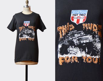 Vintage 70s Hot Rod This Muds For You USA Shirt TShirt / 1970s Motorcycle Car Retro T Shirt Small