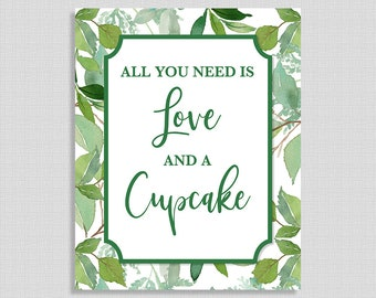 All You Need Is Love and a Cupcake Shower Table Sign, Greenery Bridal Shower, Leaf, Wedding Shower, INSTANT PRINTABLE
