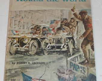 Road Race Round the World New York to Paris 1908  by Robert B. Jackson Vintage Scholastic Book