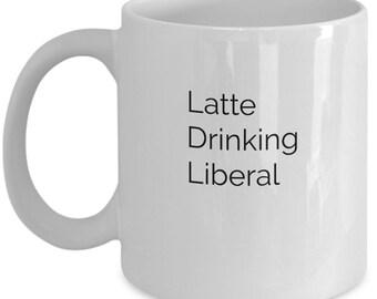 Latte Drinking Liberal Mug