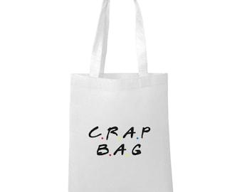 Crap Bag - Friends Inspired - Tote Bag - FREE UK SHIPPING