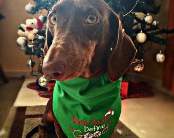 Dear Santa Define Good Bandana for Dogs--Christmas Bandana