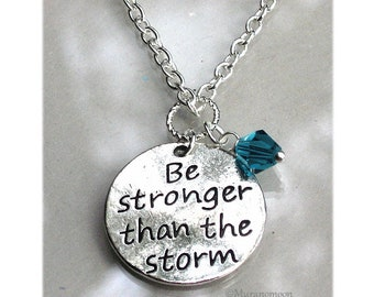 Be Stronger Than The Storm Necklace Personalize Birthstone Gemstone Crystal Dangle Charm Necklace Inspirational Gift For #N537