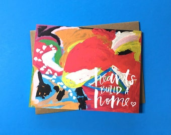 Hearts Build A Home Painted Card