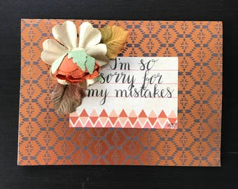 I'm so sorry for my mistakes greeting card