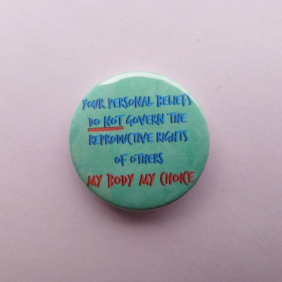 Pro choice badge political pin buttons abortion rights