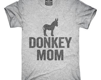 Donkey Mom T-Shirt, Hoodie, Tank Top, Gifts