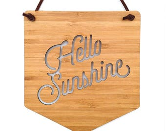 Hello Sunshine Wall Hanging. Wood Pennant. Wood Banner. Laser Cut Banner. Wall Art. Wall Hanging. Motivational Poster. Wall Decor. Art. Sun