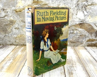 Ruth Fielding in Moving Pictures Hardcover Book from 1916 by Alice B Emerson