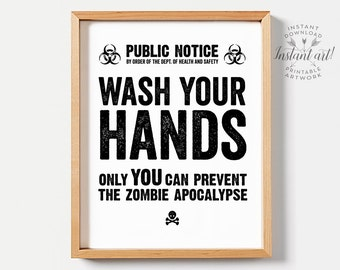 Funny bathroom art, PRINTABLE art, Funny bathroom decor, Wash your hands, Zombie apocalypse, Bathroom signs, Kids bathroom decor, Wall art