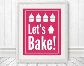 Let's Bake Cupcake: Kitchen Print, Kitchen Art, Kitchen Poster, Custom Color - 8x10 Print
