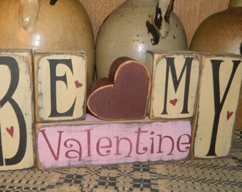 Be My Valentine primitive block sign