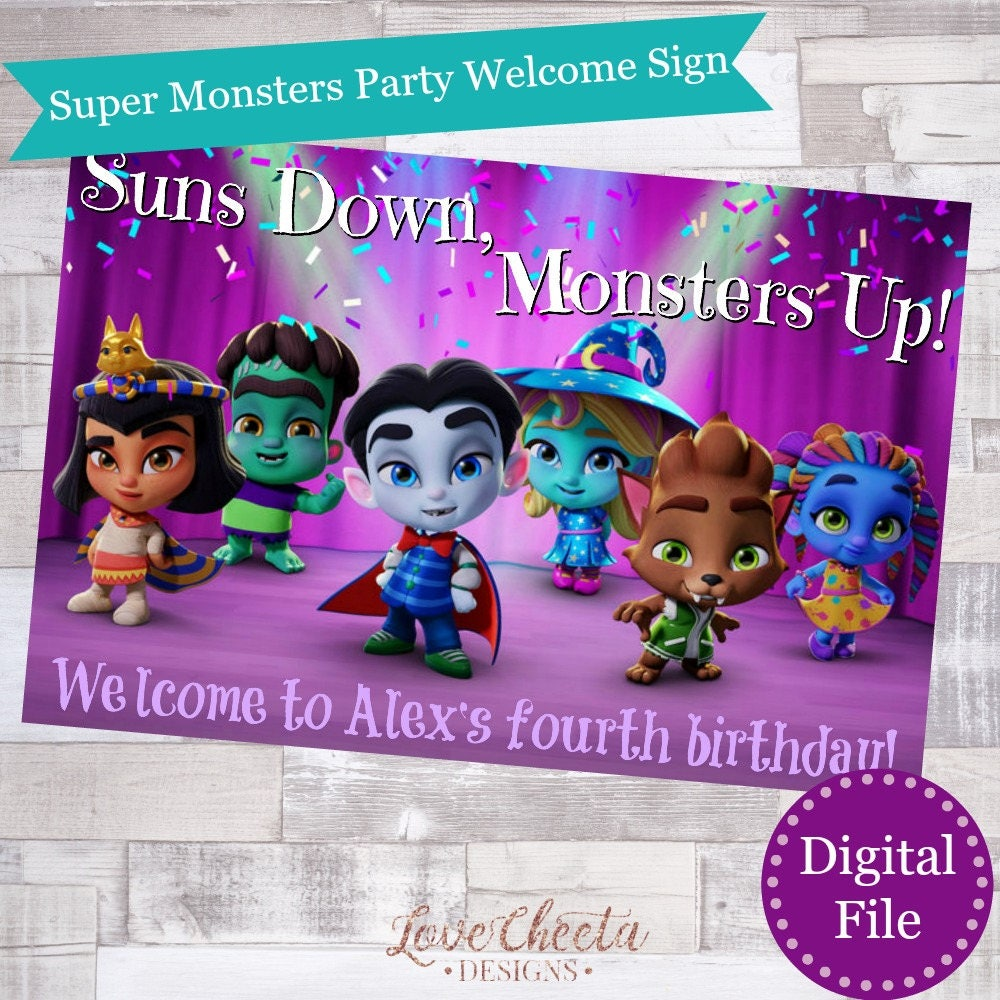 Super Monsters Birthday Party Welcome Sign Netflix Super
