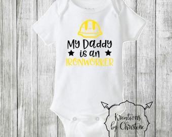 SALE - My Daddy Is A Ironworker Bodysuit