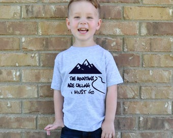 Wanderlust shirt, The mountains are calling, I must go, toddler shirt, travel shirt, baby boy, toddler tee, vacation, outdoors, cute clothes