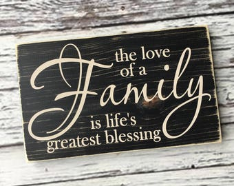 The love of a family is lifes greatest blessing | family | wood sign | blessing | Style HM16
