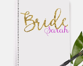 Bride Notebook | Personalized Notebook | Bride Gift | Gift for Her | Bachelorette Gift | Wedding Gift | Bridal Shower Gift | Bridal Shower