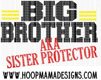 Big Brother aka Sister Protector SVG DXF EPS and png Files for Cutting Machines Cameo or Cricut