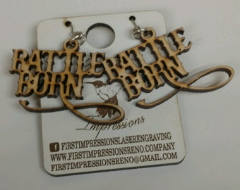 Battle born earrings, sustainable birch wood, laser engraved