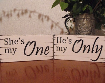 SHABBY WEDDING SIGNS, photo props She's my One - He's my Only vintage style