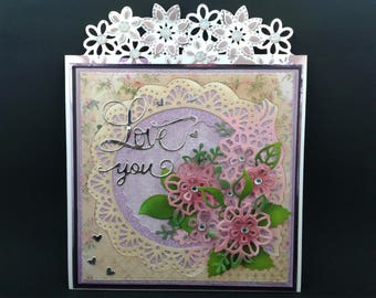 Handcrafted one of a kind Valentines Card: And suddenly all of the love songs were about you!