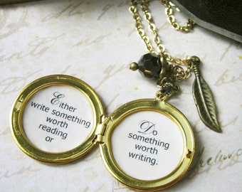 Inspirational necklace locket for writer either write something worth reading or do something worth writing pendant motivational quote