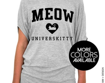 Meow Universkitty, Cat Shirt, Women's Clothing, College University Top, Womens Slouchy Tee Shirt, Off the Shoulder, Tunic Slouchy T-Shirt