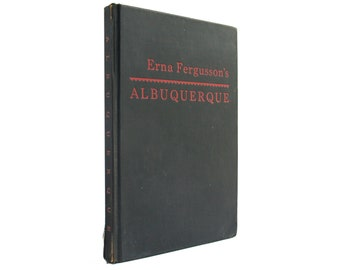 Albuquerque - vintage 1947 book of stories and historic tales of New Mexico, signed by the author - Free US Shipping