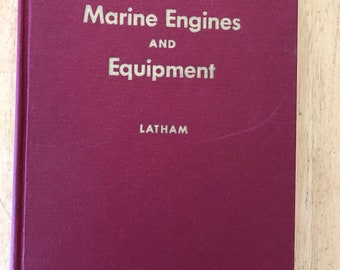 Marine Engines and Equipment by Robert Latham