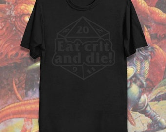 Eat crit and die! (DM variant) premium T-shirt
