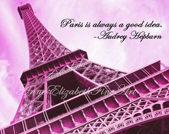 Paris Photography-Paris In Pink-Eiffel Tower-Preppy- Dorm Decor-Paris Quote-Audrey Hepburn-Fashion-Paris Print-Chic-Neon Pink-French Nursery