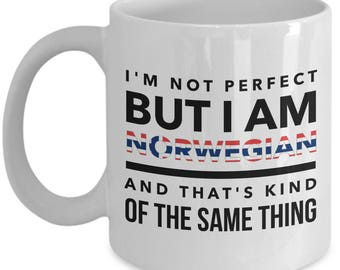 Norwegian Mug - I'm not perfect but I am Norwegian and that's kind of the same thing - Norway Flag Letters -  Coffee Mug - Unique Gift