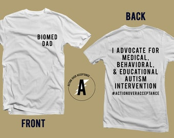 Biomed Dad Advocate for Autism Intervention T-Shirt