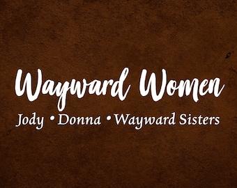 Wayward Women (Set)
