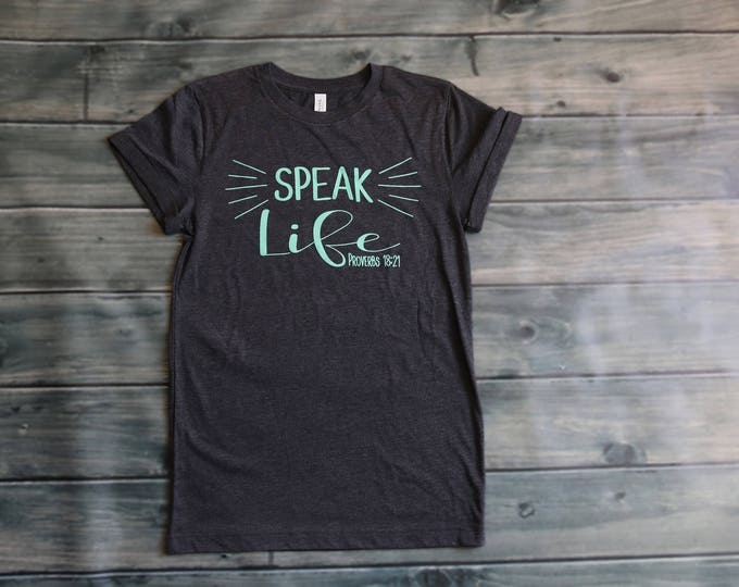 Speak life Proverbs 18:21 rolled cuff shirt
